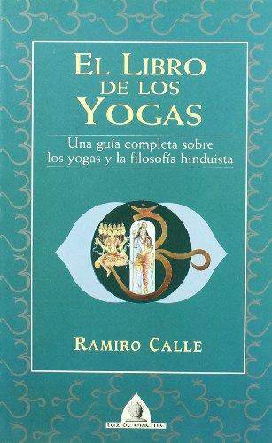 Libro De Los Yogas, El (Luz de Oriente)