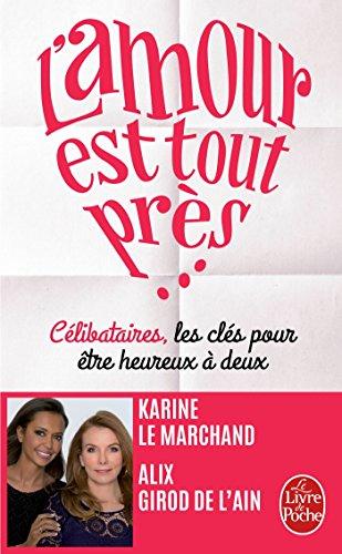 L'Amour est tout près par Karine Le Marchand