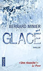 Glace (French Edition) by Bernard Minier(2012-05-10)