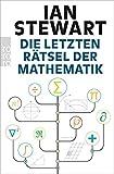 Die letzten Rätsel der Mathematik - Ian Stewart
