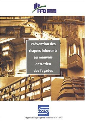 Prévention des risques inhérents au mauvais entretien des façades par Sabine Marc