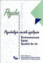 Psychologie sociale appliquée : environnement - Santé  - Qualité de vie
