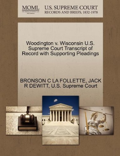 Woodington v. Wisconsin U.S. Supreme Court Transcript of Record with Supporting Pleadings