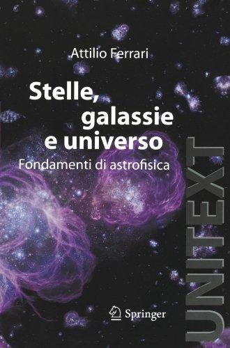 stelle-galassie-e-universo-fondamenti-di-astrofisica-con-aggiornamento-online-unitext