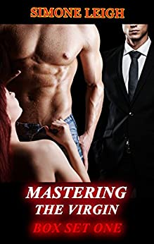 Mastering the Virgin: Box Set One (Mastering the Virgin Box Set Book 1) (English Edition) di [Leigh, Simone]