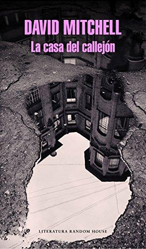 La casa del callejón (Spanish Edition)