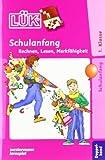 LÜK: Schulanfang Doppelband: Rechnen. Lesenlernen. Merkfähigkeit: Übungen zum Rechnen. zum Lesenlernen. zur Merkfähigkeit. Für Klasse 1 von Vogel. Heinz (2001) Broschüre
