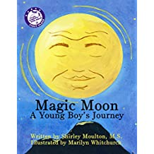 Magic Moon: A Young Boy's Journey (Vol. 1) (English Edition)