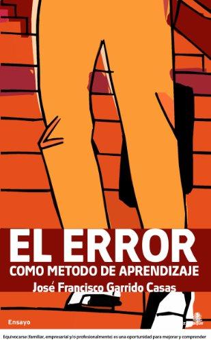 Error Como Metodo De Aprendizaje, (ensayo)