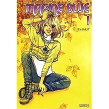 Marine Blue, Tome 1