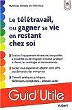 Telecharger Livres Le teletravail ou gagner sa vie en restant chez soi (PDF,EPUB,MOBI) gratuits en Francaise