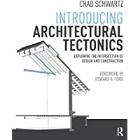 Introducing Architectural Tectonics: Exploring the Intersection of