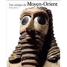 L'Art antique du Moyen-Orient