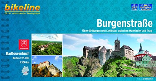 Radtourenbuch Burgenstraße: Von Mannheim nach Prag 1:75.000, 1300 km, wetterfest/reißfest, GPS-Tracks Download
