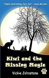 Kiwi and the Missing Magic: Volume 2 (Kiwi Series)