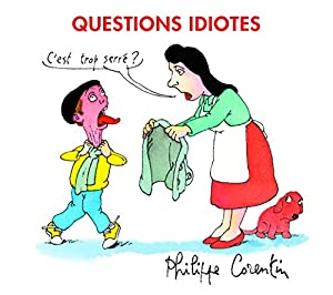 "Afficher ""Questions idiotes"""