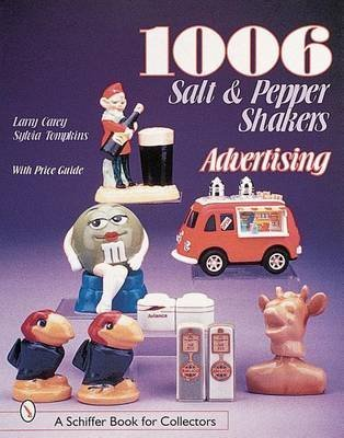 [(1006 Salt & Pepper Shakers: Advertising)] [By (author) Larry Carey] published on (July, 2007)