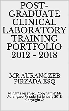 Post-Graduate Clinical Laboratory Training Portfolio 2012 - 2018