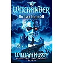 [ Witchfinder: The Last Nightfall ] By Hussey, William ( Author ) Sep-2011 [ Paperback ] Witchfinder: The Last Nightfall