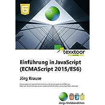 Einführung in JavaScript (ES 2015): ECMAScript 2015/ES6