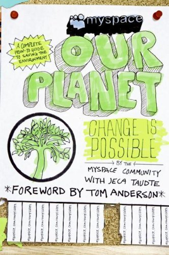 myspace-ourplanet-change-is-possible-by-myspace-community-2008-03-11