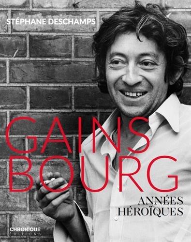 Gainsbourg, années héroïques