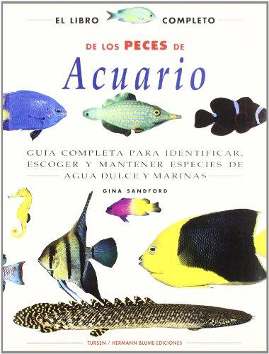 El libro completo de los peces de acuario (Naturaleza y jardinería)