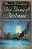 This Thing Of Darkness (English Edition)