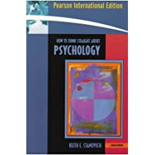 How to Think Straight About Psychology by Keith E. Stanovich (2006-07-21)
