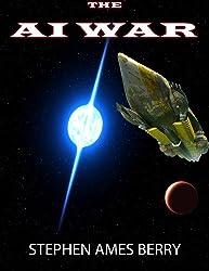 The AI War (Biofab 3) (The Biofab Wars)