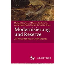 Modernisierung Und Reserve: Zur Aktualitat Des 19 Jahrhunderts