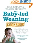 The Baby-led Weaning Cookbook: Over 1...