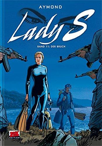 Lady S Band 11: Der Bruch (Lady Mosaik)