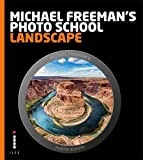 Michael Freeman's Photo School: Landscape