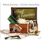 I Viaggi di Faustina (Faustina Bordoni's Journeys to Naples)