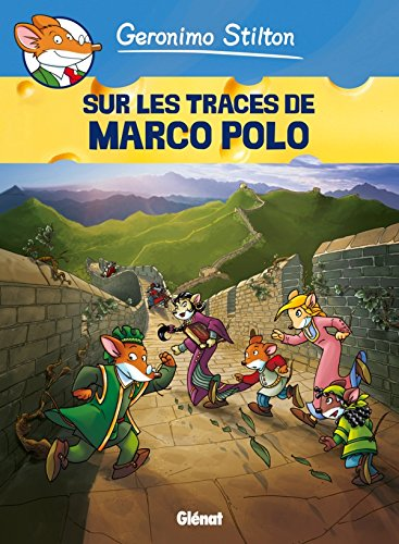Geronimo Stilton - Tome 03: Sur les traces de Marco Polo