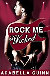 Rock Me : Wicked (Rock Star New Adult Contemporary Romance) (English Edition)