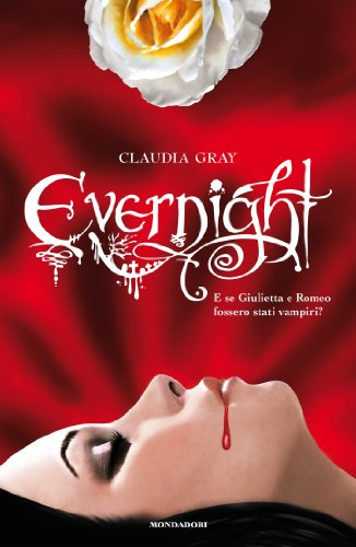 Evernight (Chrysalide) di [Gray, Claudia]