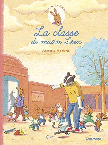 L'école de Zéline (1) : La classe de maître Léon