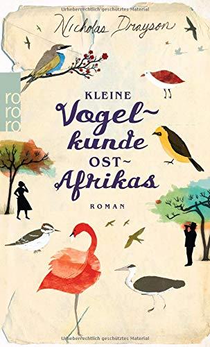 Kleine Vogelkunde Ostafrikas (Rose Mbkawa und Mr. Malik, Band 2)