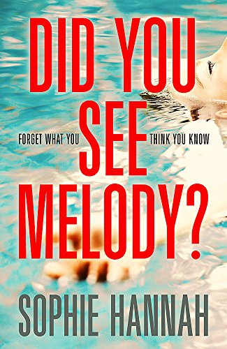 Did You See Melody? por Sophie Hannah
