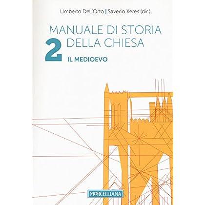 Manuale Di Storia Della Chiesa: 2