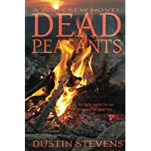 Dead Peasants - A Thriller: A Zoo Crew Novel (Zoo Crew series Book 2) (English Edition)