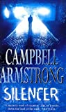 Silencer by Campbell Armstrong (1998-05-01) - Campbell Armstrong