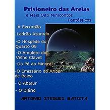 PRISIONEIRO DAS AREIAS: Contos (Portuguese Edition)