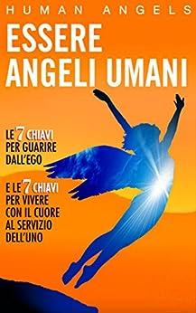 Essere Angeli Umani di [Human Angels]