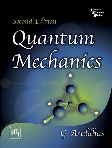 Quantum Mechanics por G. ARULDHAS