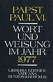 Wort und Weisung im Jahr 1977. -