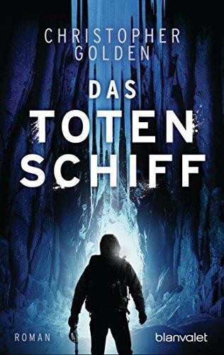 Buchseite und Rezensionen zu 'Das Totenschiff: Roman' von Christopher Golden