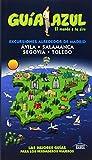 Guía Azul Excursiones alrededor de Madrid (Guias Azules)